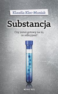 Substancja - Klaudia Kloc-Muniak (PATRONAT MEDIALNY)