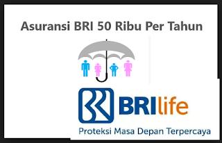 Asuransi BRI 50 Ribu Per Tahun (Cara Daftar dan Klaim AM-KKM 50)