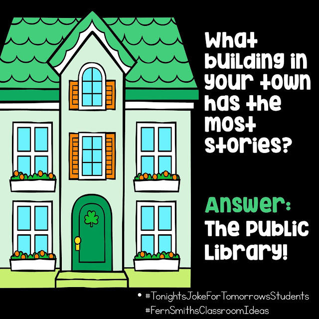 Tonight's Joke for Tomorrow's Students What building in your town has the most stories? Answer: The Public Library! Follow my Pinterest Jokes For Kids Board for previous and future jokes!