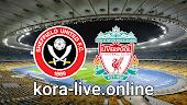 مباراة شيفيلد يونايتد وليفربول بث مباشر بتاريخ 27-20-2021 الدوري الانجليزي