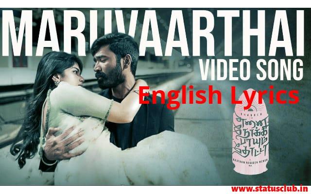 Maruvarthai Pesathe English Lyrics and HD Images