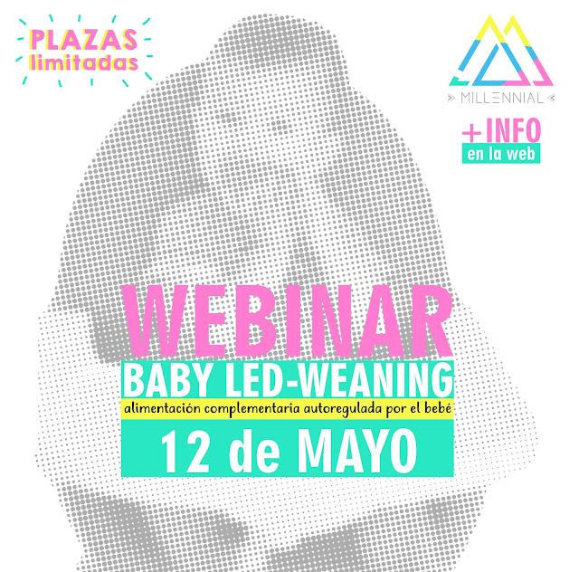 baby-led-weaning-curso-online-gratis-BLW-taller-online-sobre-babyled-alimentacion-complementaria-solidos-pures-potitos-papillas-ac-lactancia-materna-webinar-blw-MAMA-MILLENNIAL