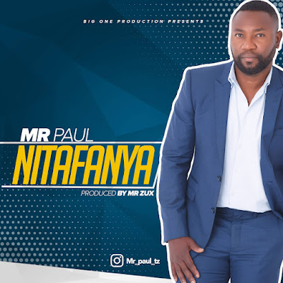 Mr Paul - Nitafanya