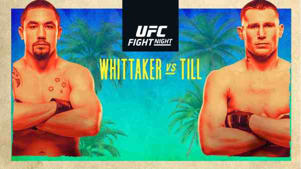 Watch UFC Fight Night Whittaker vs Till 7/25/2020 Live Stream Full Fight Replay and Download