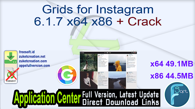 Grids for Instagram 6.1.7 x64 x86 + Crack