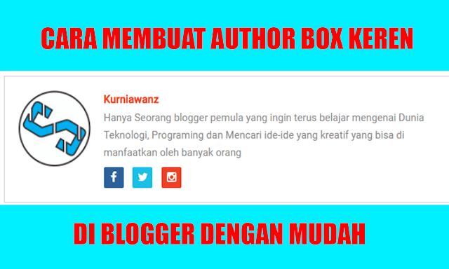Cara Membuat Widget Author Box Keren di Bawah Postingan Blog