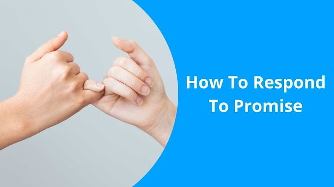 How To Respond To Promise