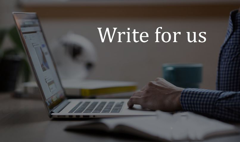 Write for Us – Technology, SEO, Digital Marketing, IT