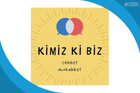Kimiz Ki Biz Podcast