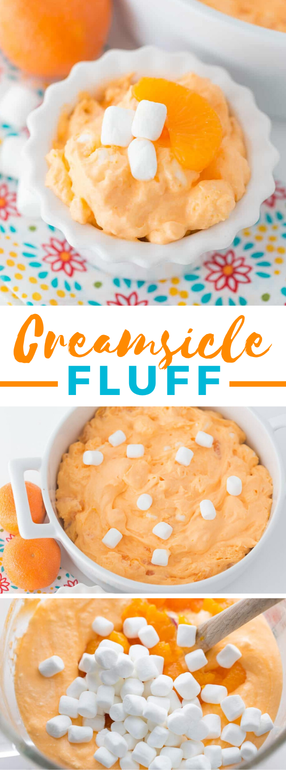 CREAMSICLE FLUFF #desserts #marshmallows