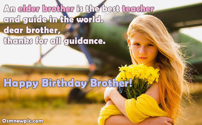 happy birthday wishes for Elder brother from sister