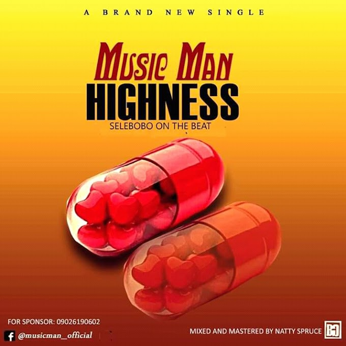 [Music] MusicMan_Highness
