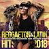 VA - Reggaeton & Latin Hits (2018)