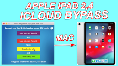 Apple iPad 2-4 iCloud Activation Lock Bypass On Mac Tool Download.