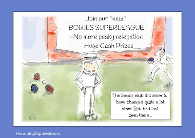 A cartoon in which bowls club members appear tohave adopted an idea similar to the football superleague...