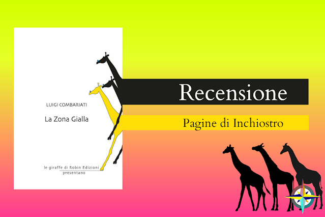La zona gialla di Luigi Combariati recensione Pagine di Inchiostro