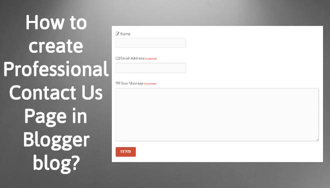How to create Professional Contact Us Page in Blogger blog