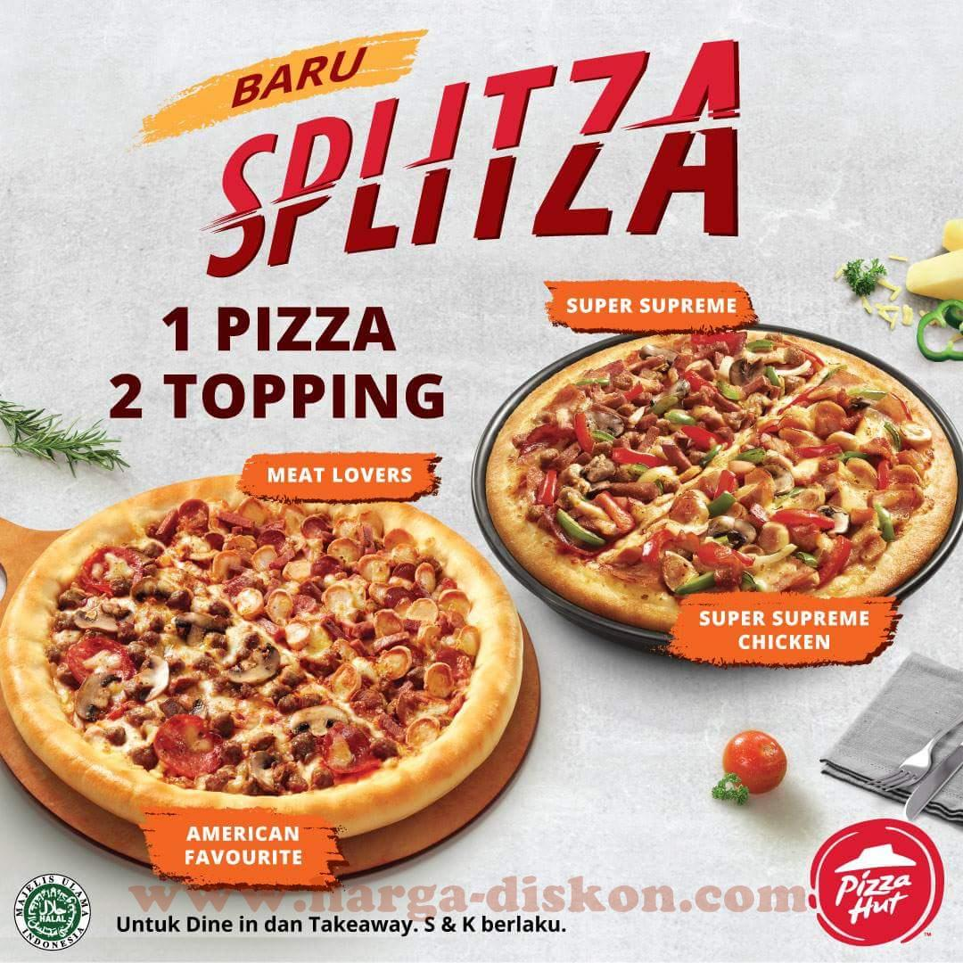 Promo Pizza Hut Terbaru Splitza 1 Pizza 2 Topping Mulai 08