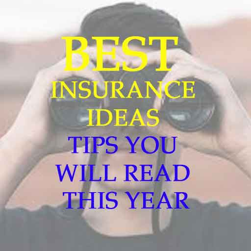 Best Insurance Ideas Tips You Will Read This Year