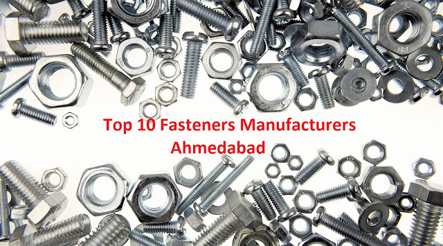 Top 10 Fasteners Manufacturers in Ahmedabad