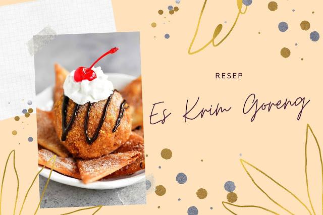 resep-makanan-kekinian-es-krim-goreng