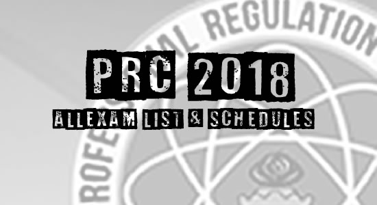 Complete List PRC Examinations and Schedules Year 2018