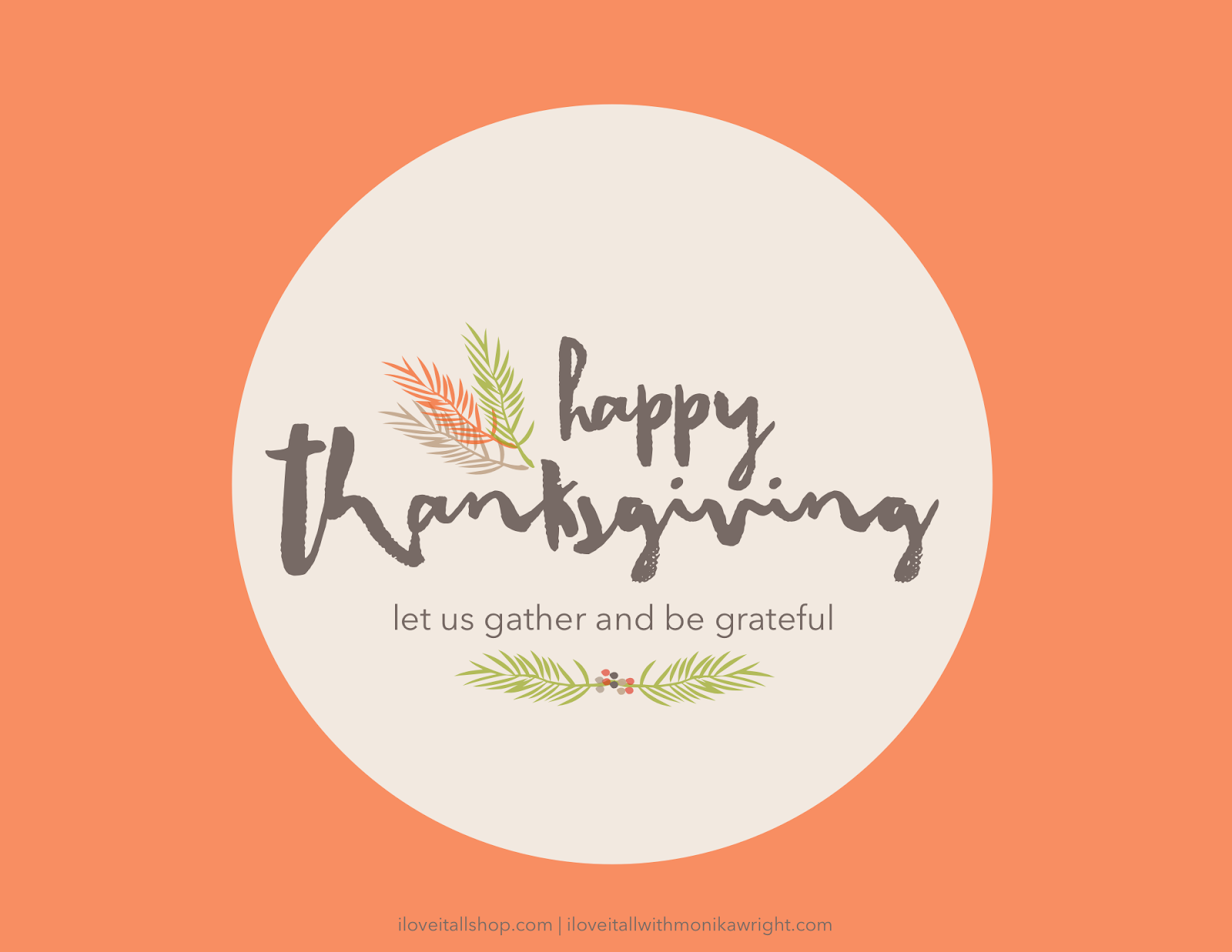 #gather #let us gather #thanksgiving #happy thanksgiving #be grateful #gratitude #grateful  #free download