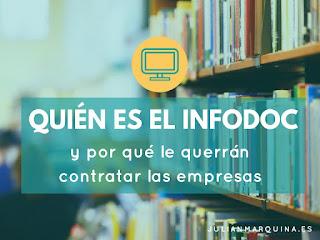 http://www.julianmarquina.es/quien-es-el-infodoc-y-por-que-le-querran-contratar-las-empresas/