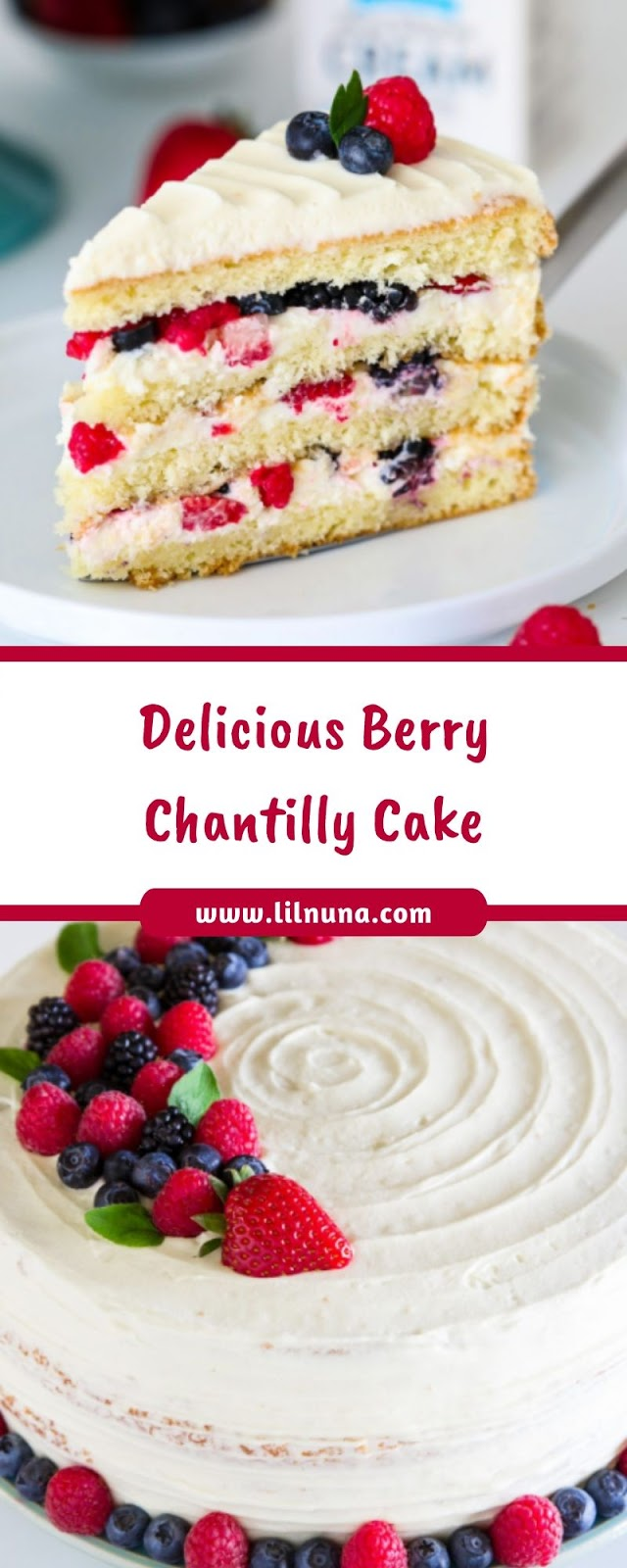 Delicious Berry Chantilly Cake