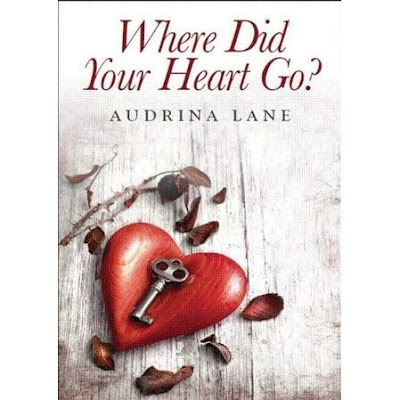 Where Did Your Heart Go by Audrina Lane book cover