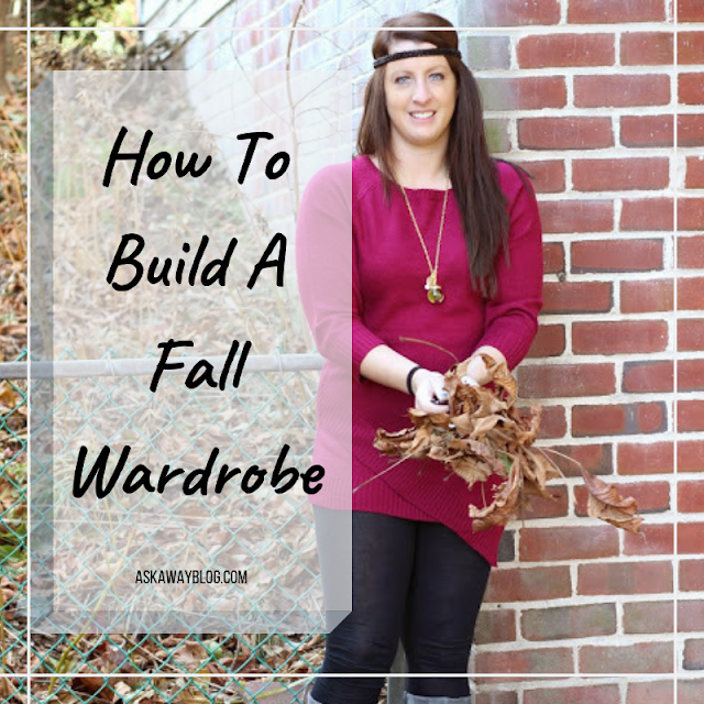 How To Build A Fall Wardrobe