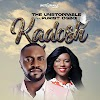 Music: KADOSH (Holy One) - The Unstoppable feat Purist Ogboi