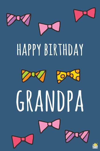 Congratulations Birthday Wishes for Grandfather From the Grandson
