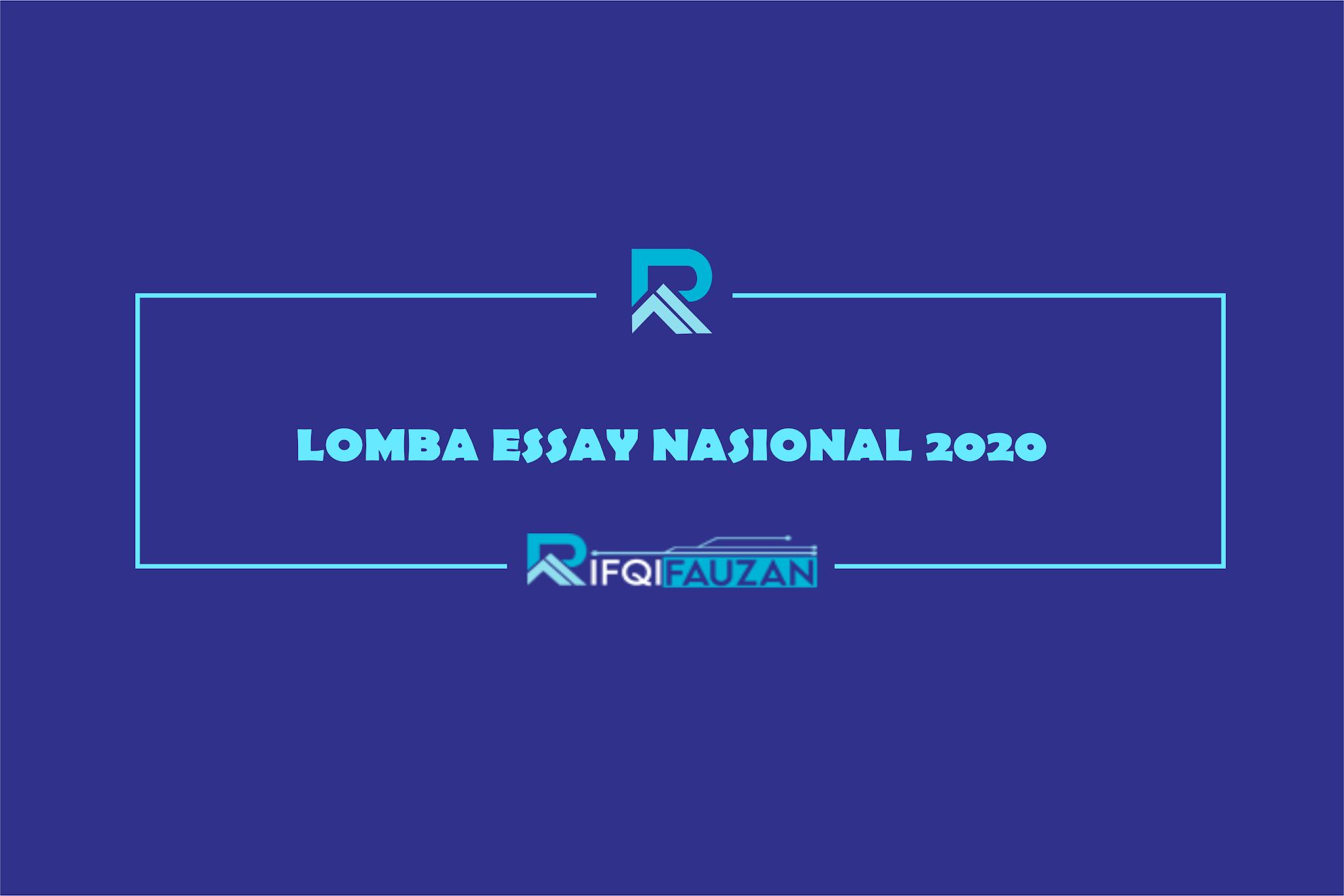LOMBA ESSAY TINGKAT NASIONAL 2020