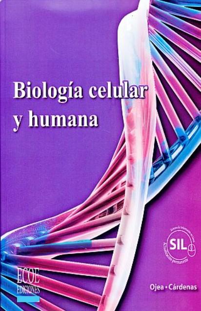 Biología Celular y Humana 1 Edición Rocio Cárdenas, Nora Ojea  en pdf