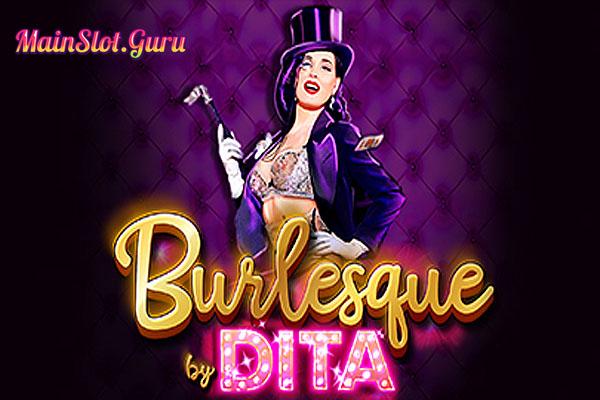 Main Gratis Slot Demo Burlesque By Dita Microgaming