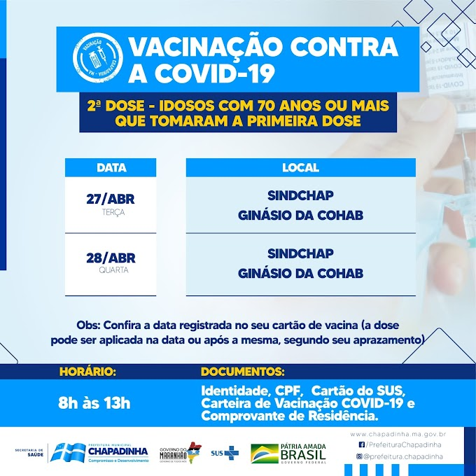 SAÚDE: Prefeitura de Chapadinha divulga programação de vacinação da 2º dose para idosos de 70 anos ou mais