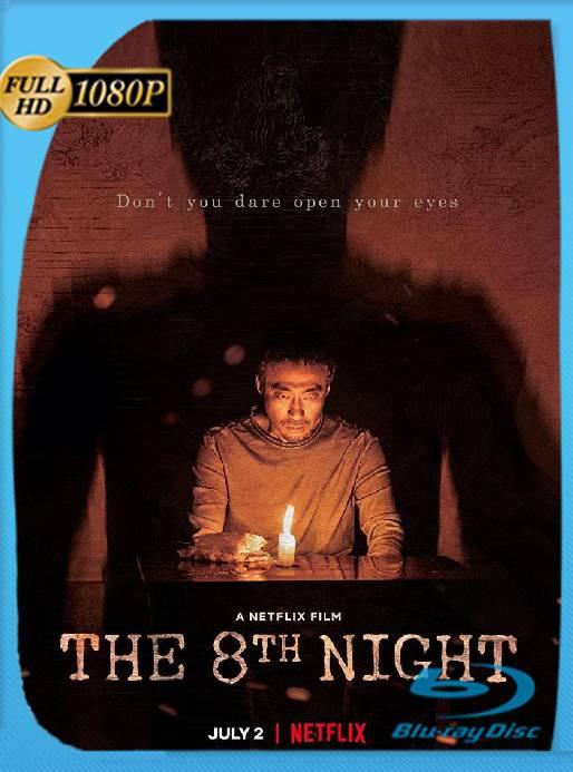 La 8ª Noche (2021) WEB-DL 1080p Latino [GoogleDrive] Ivan092
