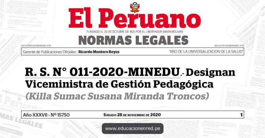 R. S. N° 011-2020-MINEDU.- Designan Viceministra de Gestión Pedagógica (Killa Sumac Susana Miranda Troncos)