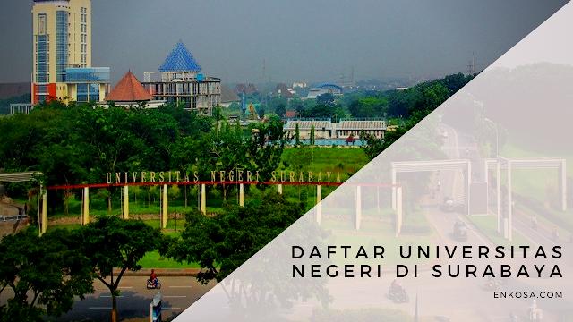 Daftar Universitas Negeri di Surabaya
