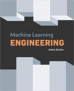 Machine Learning Engineering Andriy Burkov PDF Github