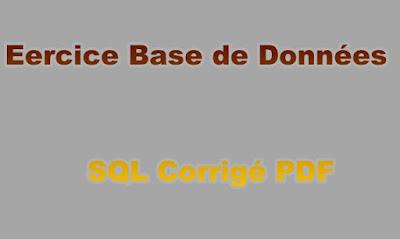 Exercice Base de Données SQL Corrigé PDF