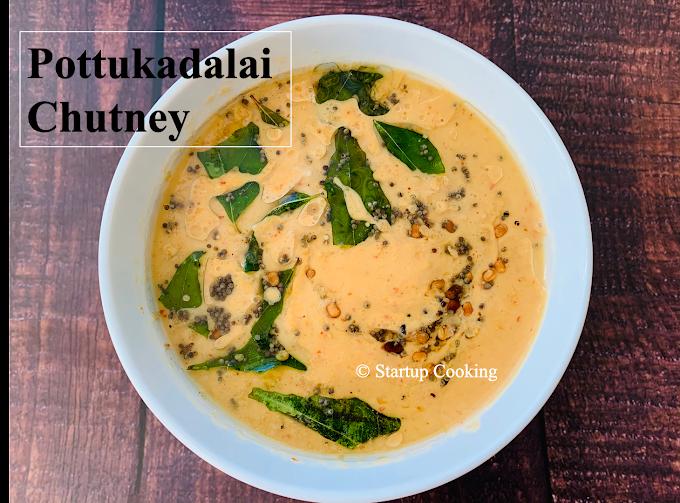 Pottukadalai Chutney Recipe without Coconut | Roasted Gram Dal Chutney without Coconut | Startup Cooking