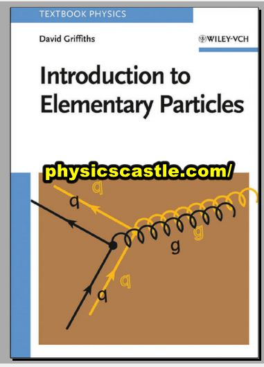 INTRODUCTION TO  ELEMENTARY  PARTICLES pdf
