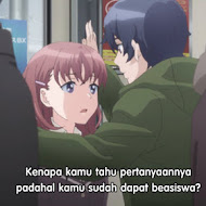 Just Because! Episode 07 Subtitle Indonesia