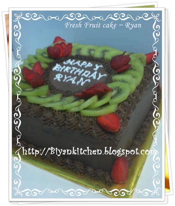 Rdsa Quote: BIyanCakes: Fresh Fruit Cake Ryan