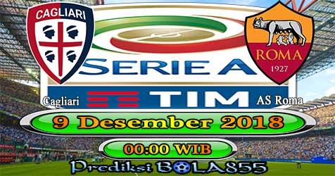 Prediksi Bola855 Cagliari vs AS Roma 9 Desember 2018