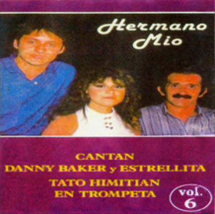Danny Baker,Estrellita y Tato Himitián-Vol 6-Hermano Mío-