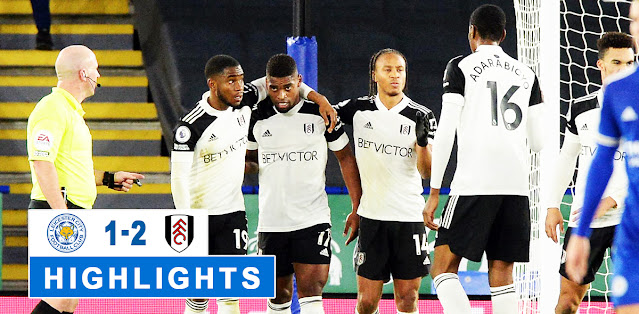 Leicester City vs Fulham – Highlights