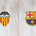 Valencia vs Barcelona Full Match & Highlights 25 January 2020